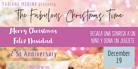 The Fabulous Christmas Time 2do Anniversary tickets