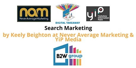 Search Marketing Masterclass  - Keely Beighton (Industry Expert) tickets