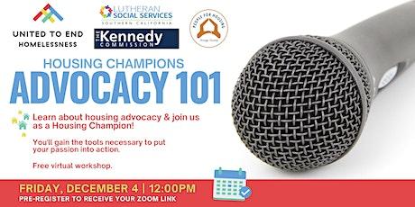 Housing Champions Advocacy 101 Online Workshop (Fullerton)