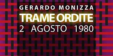 """Incontro con l'autore: Gerardo Monizza """"Trittico della memoria"""" biglietti"""