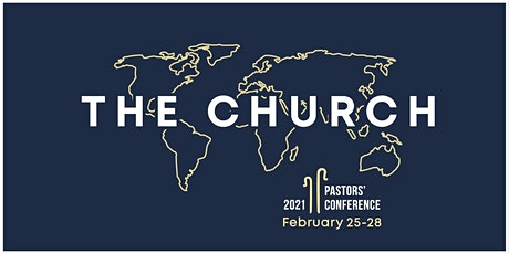 """Pastors' Conference """"The Church"""" 2021 tickets"""