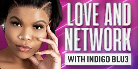 Love & Network with Indigo Blu3 tickets