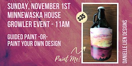 MINNEWASKA HOUSE | GROWLER PAINT EVENT tickets
