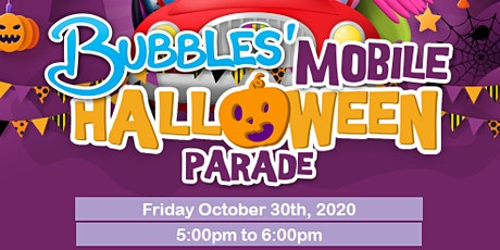 Bubble's Mobile Halloween Parade 2020 tickets