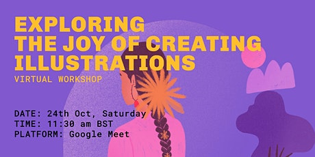 Exploring the Joy of creating Illustrations- Virtual Workshop tickets