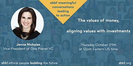 Aligning values with investments - meaningful ebbf conversations tickets