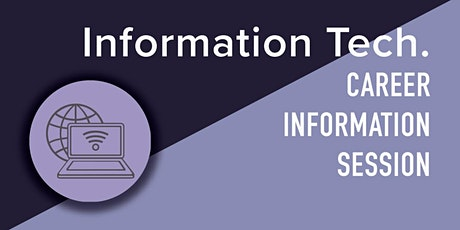 Information Technology [IT] Career Information Session tickets