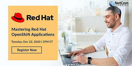 Webinar - Mastering Red Hat OpenShift Applications tickets