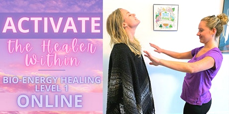 Bio-Energy Healing Level 1*ONLINE*: Activate the Healer Within! tickets