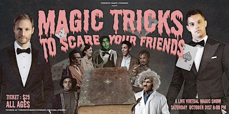 Magic Tricks to Scare Your Friends tickets