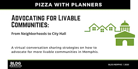 Advocating for Livable Communities: From Neighborhoods to City Hall tickets