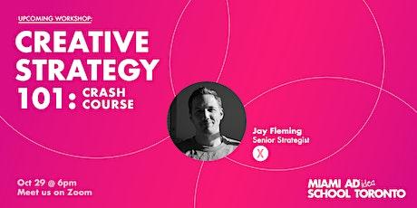 Creative Strategy 101: A Crash Course tickets