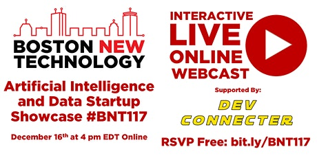 Boston New Technology Artificial Intelligence/Data Startup Showcase #BN117