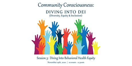 Diving Into Behavioral Health Equity tickets