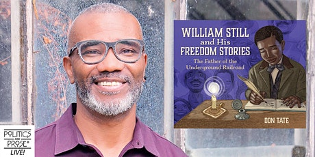 P&P Live! Don Tate | WILLIAM STILL AND HIS FREEDOM STORIES tickets