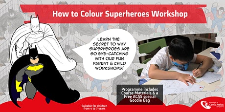 Parent & Child Workshop - How to Colour Superheroes! tickets