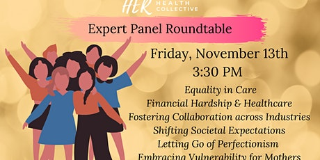 Expert Panel Roundtable: Protecting the Health of Every Mother tickets