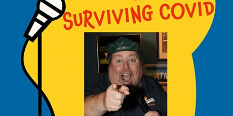 """""""A Comedic Meeting on Surviving Covid"""" tickets"""
