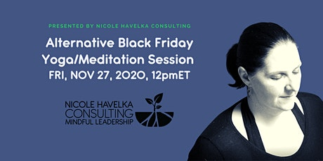 Alternative Black Friday Yoga/Meditation tickets