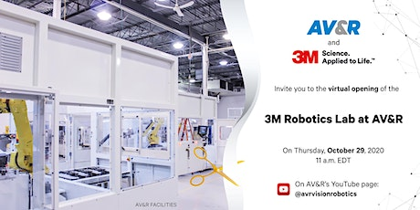 3M Robotics Lab at AV&R - Virtual Opening tickets