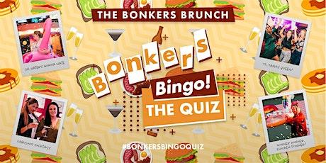 Bonkers Bingo Bottomless Brunch - The Quiz tickets