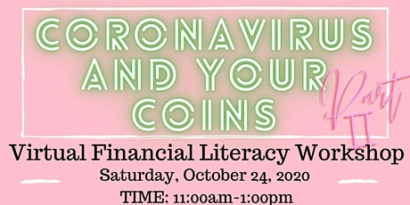 Coronavirus and Your Coins Part II - Financial Workshop tickets
