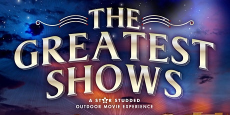 The Greatest Shows - Outdoor Movie Experience! 11/21/20  E.T. tickets