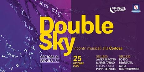 Double Sky | Javier Girotto & Aries Tango + Brotherhood biglietti