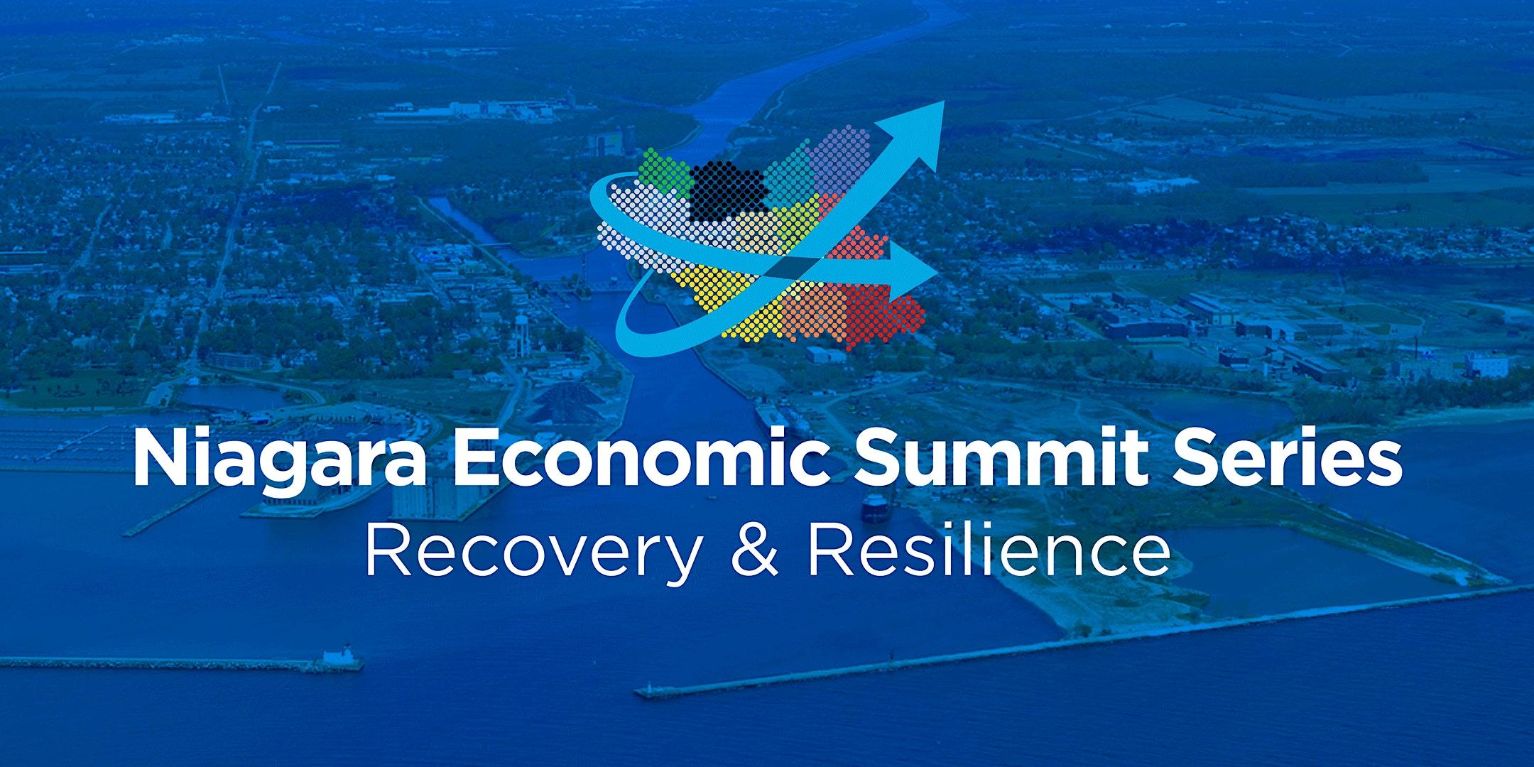 Niagara Economic Summit Series – Recovery & Resilience Week #1