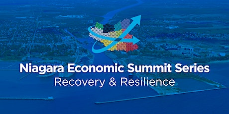 Niagara Economic Summit Series - Recovery & Resilience Week #1 tickets