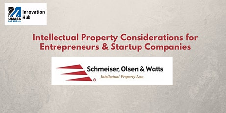 Intellectual Property Considerations for Entrepreneurs & Startup Companies tickets