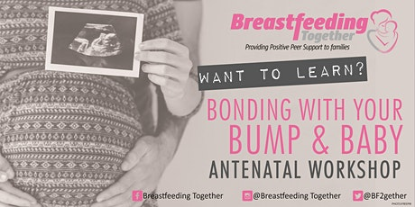 Bonding with your Bump and Baby Antenatal Workshop tickets