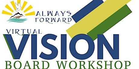 2021 Always Forward Vision Board Workshop tickets