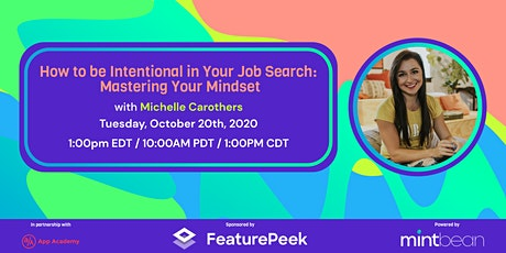 How to be Intentional in Your Job Search: Mastering Your Mindset tickets