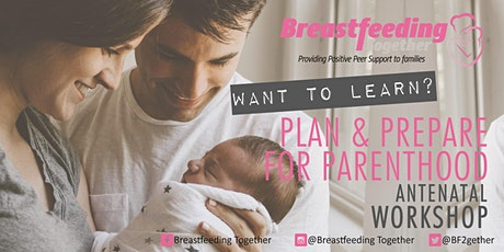 Plan and Prepare for Parenthood Antenatal Workshop tickets