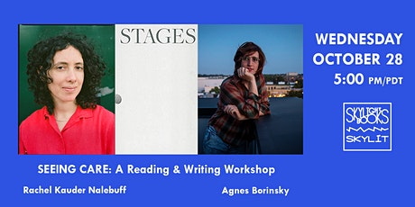 SEEING CARE: A Reading & Writing Workshop tickets