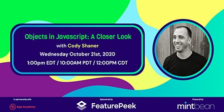 Objects in Javascript, A Closer Look with Cody Shaner tickets