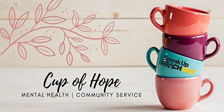 Cup of Hope - Mental Health Training & Community Service Opportunity tickets