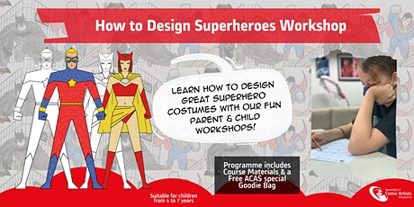 Parent & Child Workshop - How to Design Superheroes! tickets