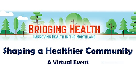 Shaping a Healthier Community: Bridging Health Duluth's Annual Event tickets