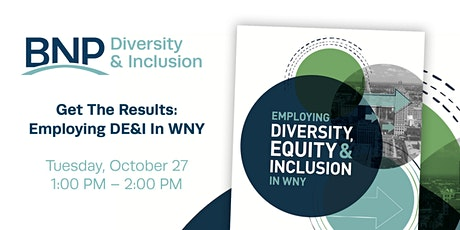 Get the Results: Employing Diversity, Equity and Inclusion in WNY
