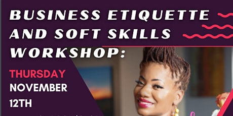 Business Etiquette and Soft Skills Workshop: tickets
