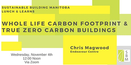 Whole Life Carbon Footprint & True Zero Carbon Buildings tickets