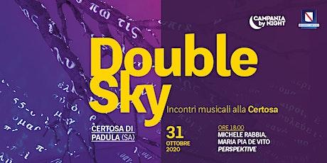 Double Sky | PERSPEKTIVE biglietti