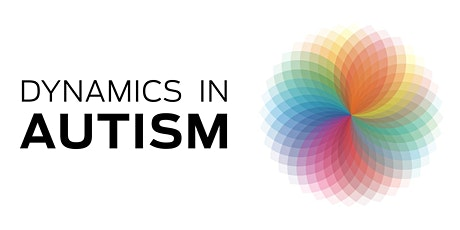 Dynamics in Autism tickets