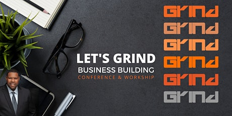 Grind - Business Building Conference tickets