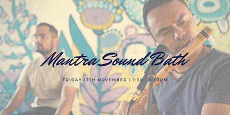Mantra Sound Bath West End, 13th Nov tickets
