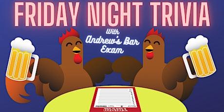 Friday Night Trivia with Andrew's Bar Exam tickets