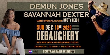 DEMUN JONES W/ SAVANNAH DEXTER - Melbourne tickets