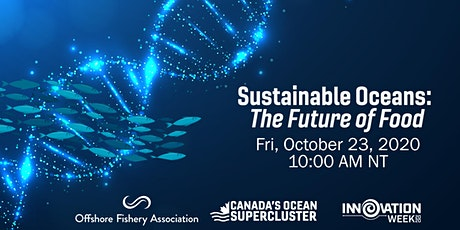 Sustainable Oceans: The Future of Food tickets